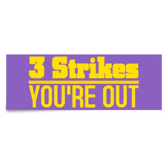 three strikes and youre out law Three strikes and you're out 44886 kb pdf on the 10th anniversary of the enactment of three strikes laws in the united states, open society foundations grantee justice policy institute compares the crime and incarceration rates of states that have the strikes laws with those that do not.
